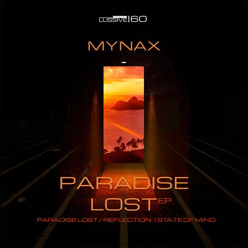 Mynax - Paradise Lost EP
